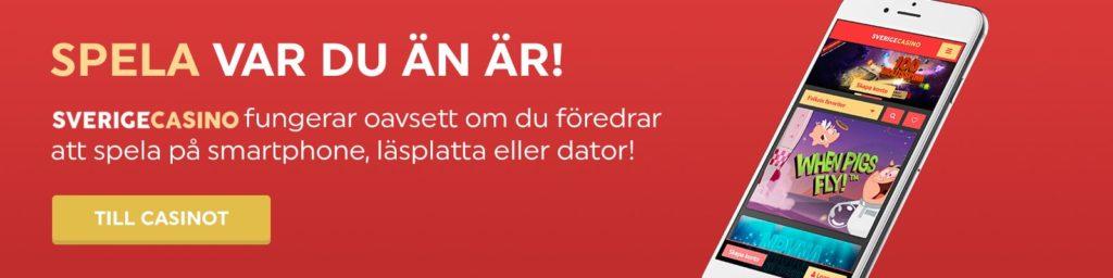 Spela med SverigeCasino på smartphone, läsplatta eller dator