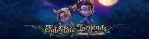 Vinn en VIP-resa till Hollywood hos Unibet casino - Fairytale Legends Hansel and Gretel