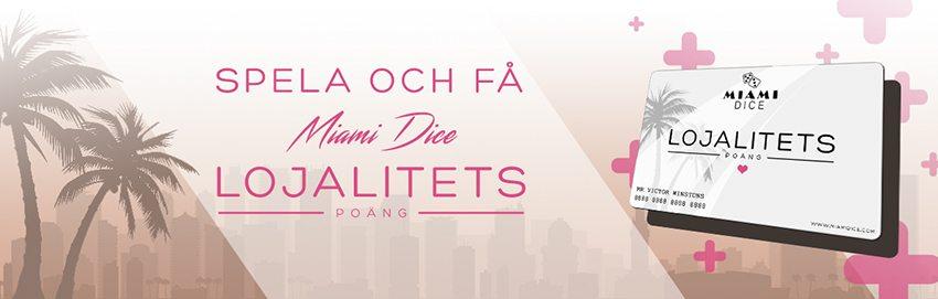 Miami Dice casino lojalitets kampanj