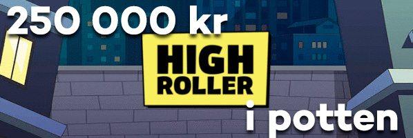 Highroller casino 250000 kr i nyår potten