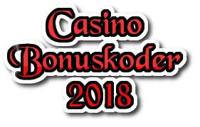 Casino bonuskoder 2018 - hämta casino bonuskod utan insättning 2018!