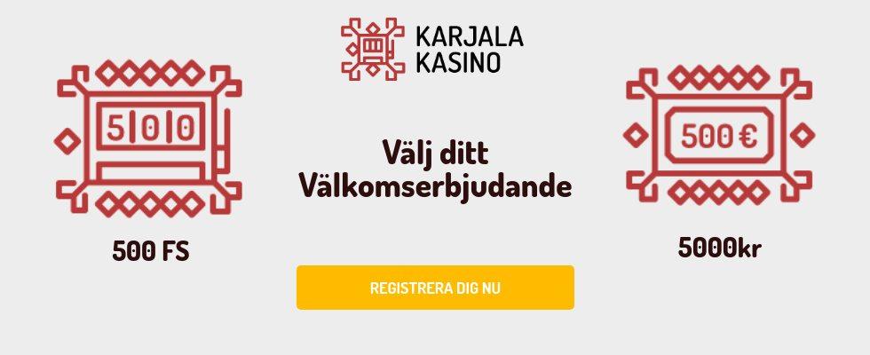 Karjala kasino välkomstbonus 500 free spins eller 5000 kronor