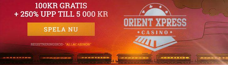 OrientXpress Casino gratis bonus - få 100 kronor utan insättning