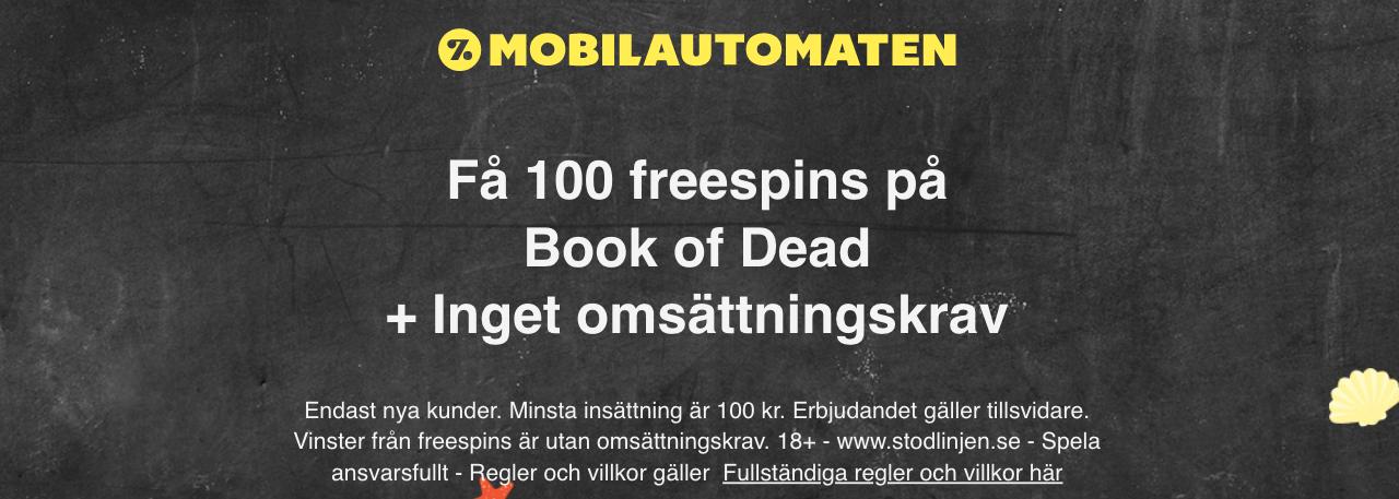 Mobilautomaten free spins- få upp till 100 free spins i välkomstbonus hos Mobilautomaten!