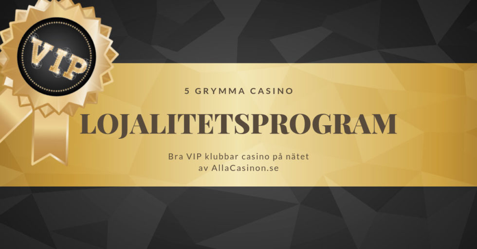 AllaCasinon förklarar lojalitetsprogram - det här innebärVIP klubbar casino