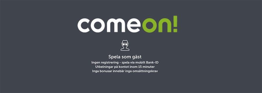 Nu kan du spela hosComeOn Casino utan konto